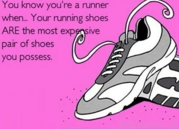You Know You re A Runner