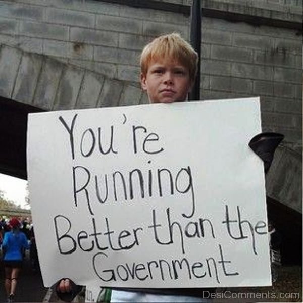 You re Running Better Than The Government