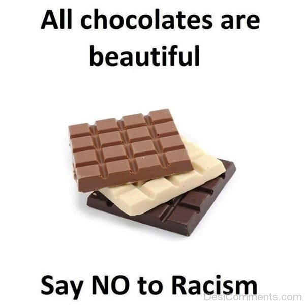 All Chocolates Are Beautiful