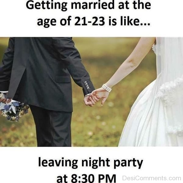 Getting Married At The Age Of 21-23 Is Like