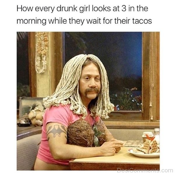 How Every Drunk Girl Looks