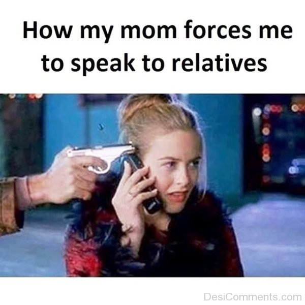 How My Mom Forces Me To Speak