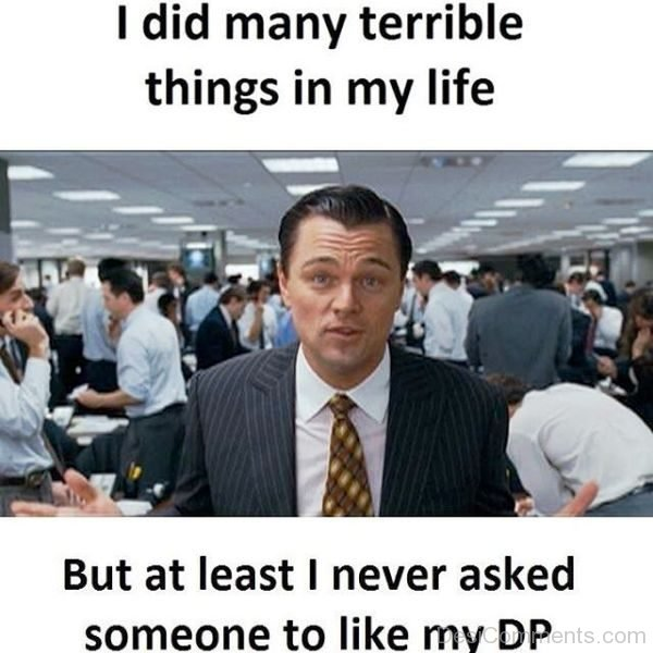 I Did Many Terrible Things In My Life