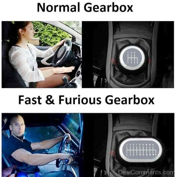 Normal Vs Fast And Furious Gearbox