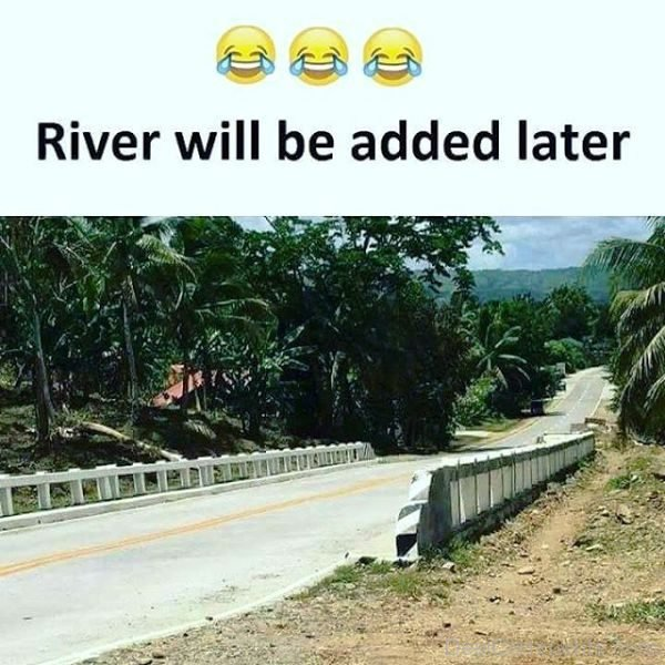 River Will Be Added Later