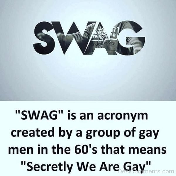 SWAG Is An Acronym Created By A Group