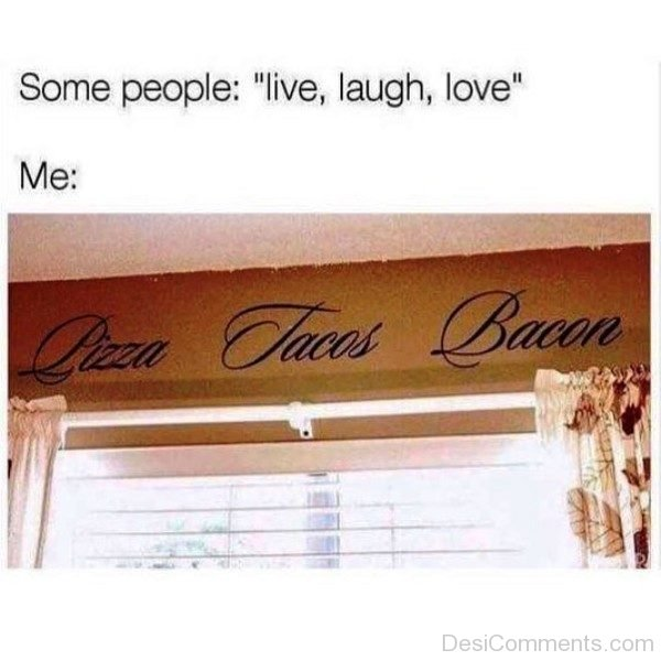 Some People Live Laugh Love