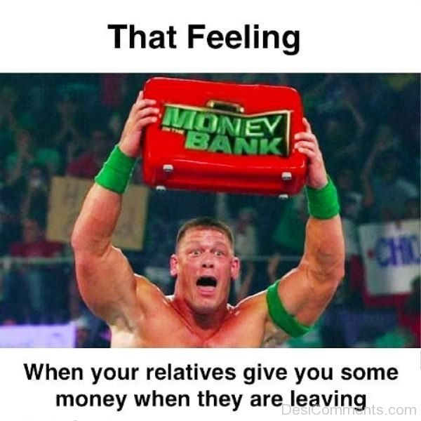 That Feeling When Your Relatives Give You