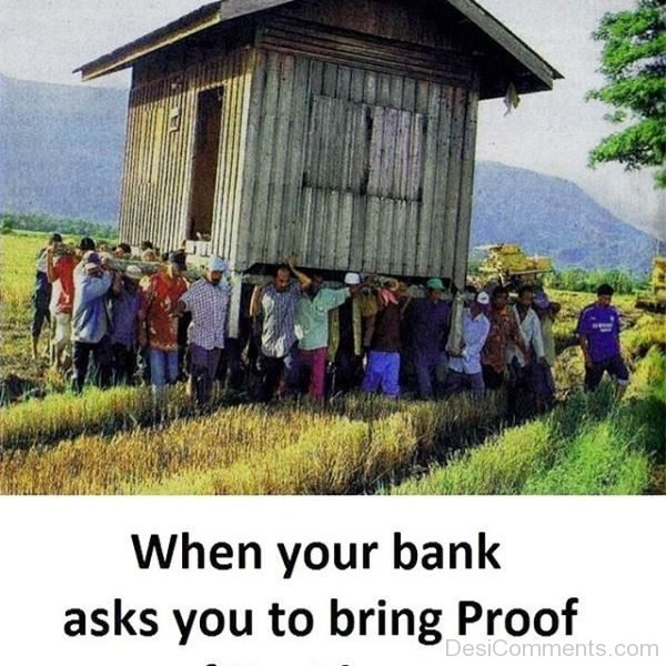 When Your Bank Asks You To Bring Proof