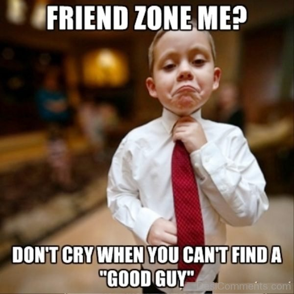 Friend Zone Me
