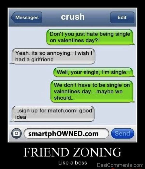 Friend Zoning Like A Boss