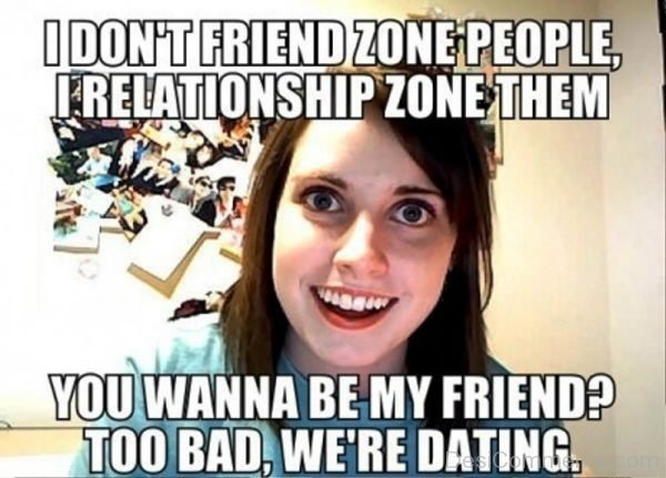I Dont Friendzone People