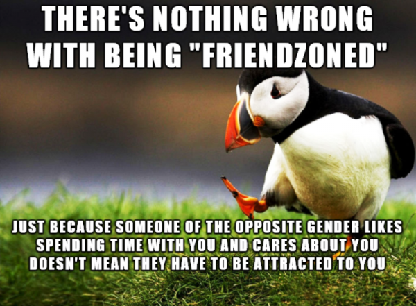 Theres Nothing Wrong With Being Friendzoned
