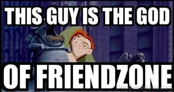 This Guy Is The God Of Friendzone