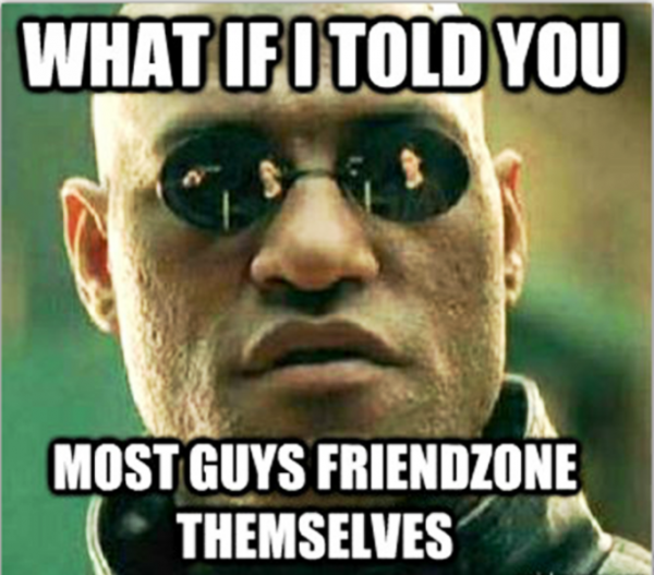What If I Told You Most Guys
