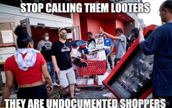 Stop Calling Them Looters