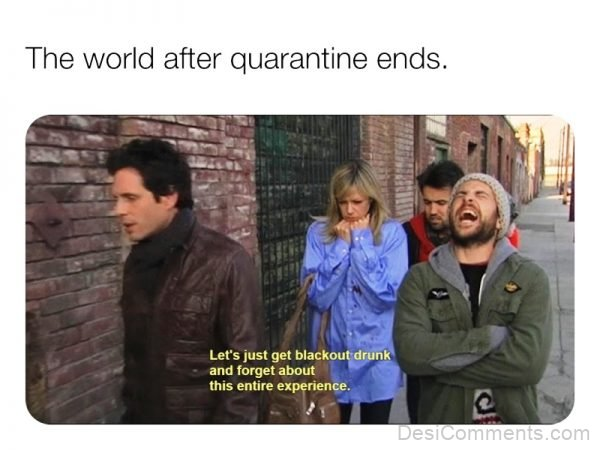 The World After Quarantine Ends