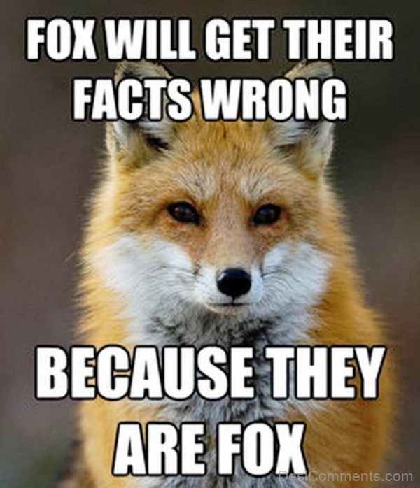 Fox Will Get Their Facts