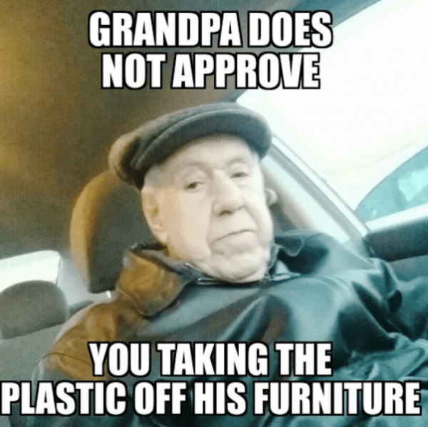 Grandpa Does Not Approve