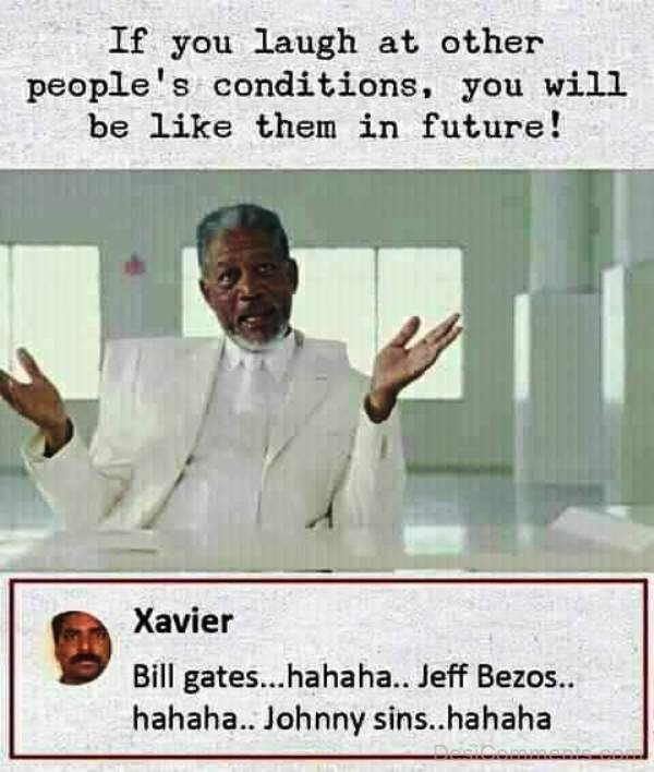 If You Laugh At Other People's Condition