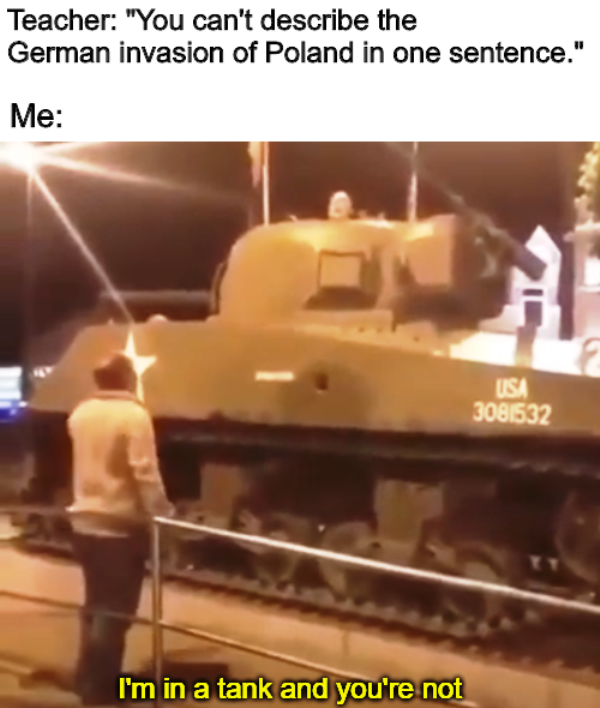 I'm Tank And You're Not