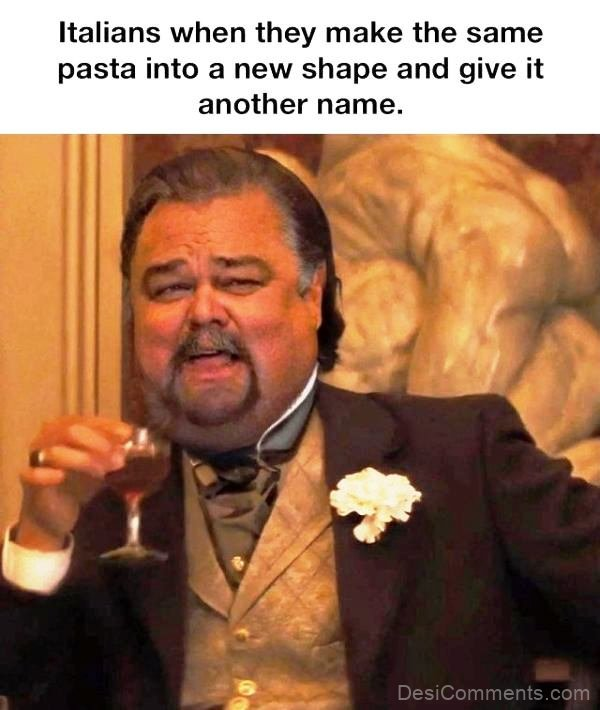 Italians When They Make The Same