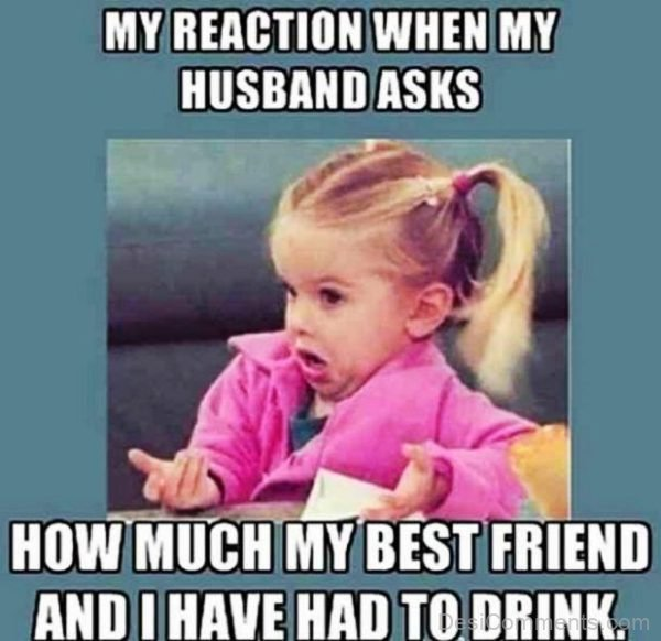 My Reaction When My Husband Asks