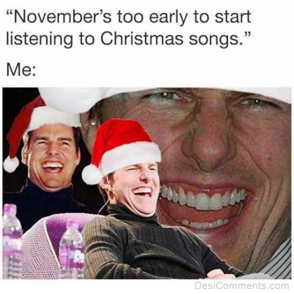 November's Too Early To Start