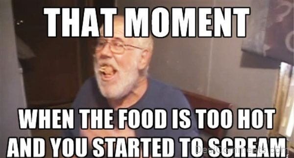 That Moment When The Food