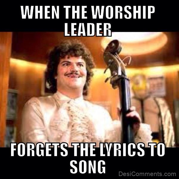 When The Worship Leader