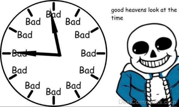 Good Heavens Look At The Time