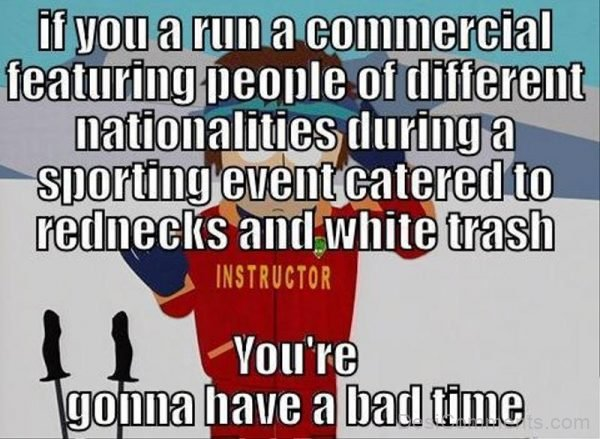 If You A Run A Commercial