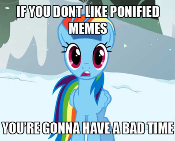 If You Dont Like Ponified