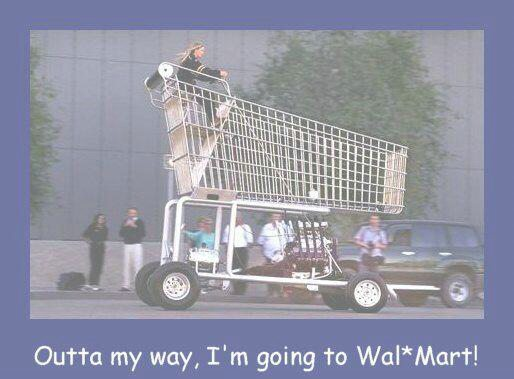 I Am Going To Wal Mart!