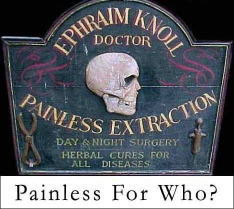 Painless For Who?