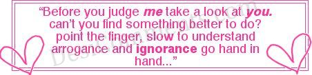 Picture: Before you judge me take a look at you