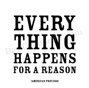 Picture: Evert thing happens for a reason