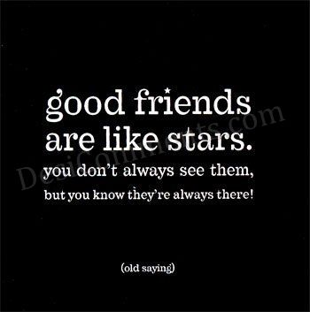 Good Friends Are Like Stars - DesiComments.com Quotes About User Friends