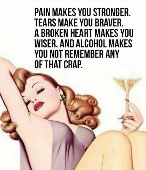 Alcohol Makes You Not Remember Any Of The Crap