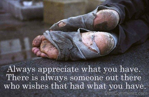 Always Appreciate What You Have