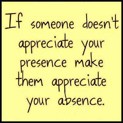 Appreciate your absence