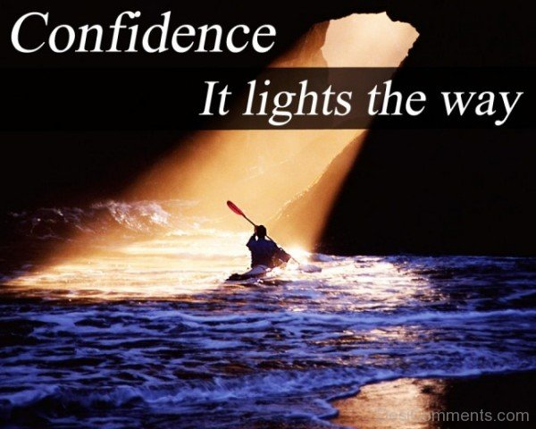 Confidence It The Lights The Way