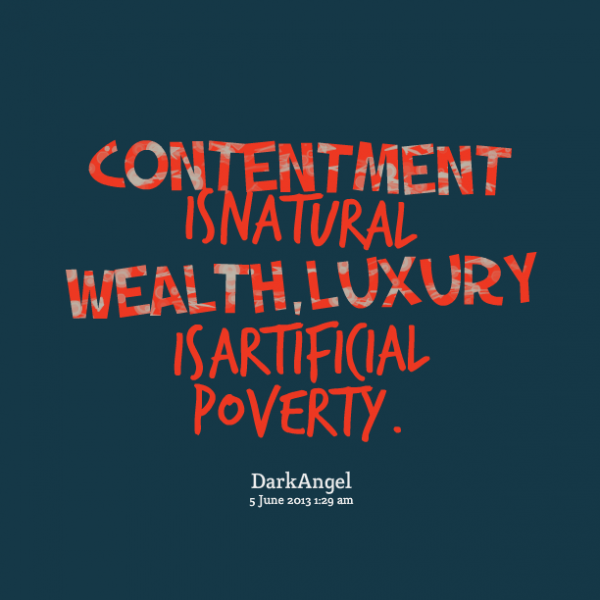 Contentment Is Natuaral  Wealth