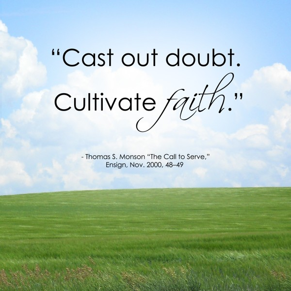 Cultivate faith