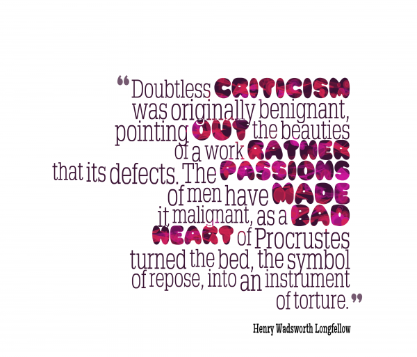 Doubtless Criticism Was Originally Benignant