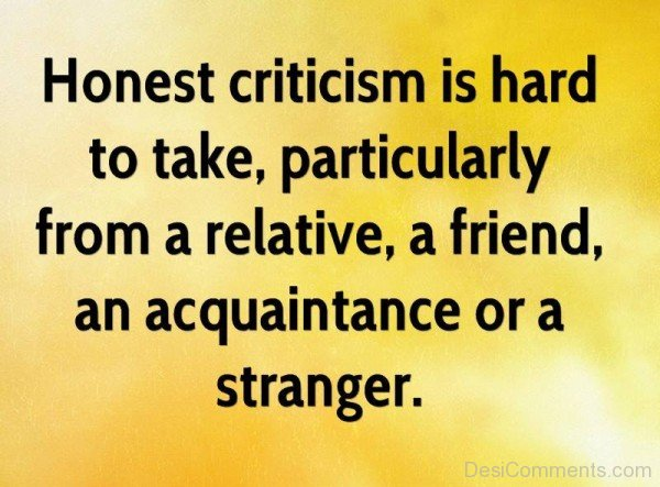 Honest Criticism Quotes