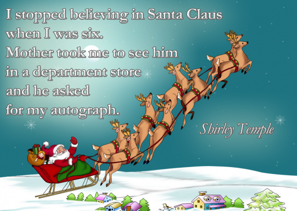 I Stopped Beliving In Santa Clause
