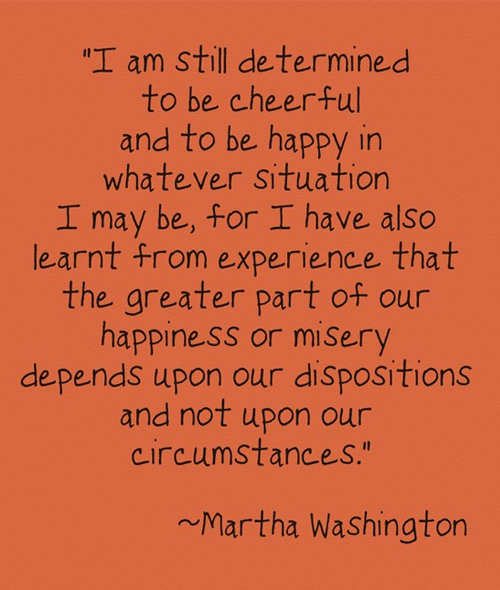 I am still determined to be cheerful and to be happy