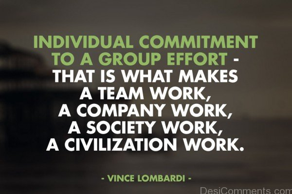 Individual Commitment To a Group Effort