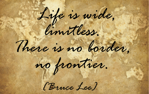 Life is wide limitless